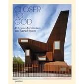 Closer To God de Robert Klanten