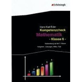Kompetenzcheck Mathematik Klasse 6 - Hans-Karl Eder