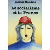 Le Socialisme Et La France de jacques mandrin