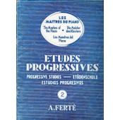 Les Maitres Du Piano - Etudes Progressives Pour Piano- Volume 2 - A. Fert�