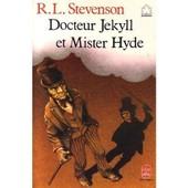 L'etrange Cas Du Docteur Jekyll Et De Mister Hyde de Robert Louis Stevenson