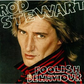 Foolish Behaviour + POSTER inclus - collector