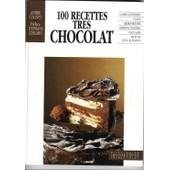 100 Recettes Tr�s Chocolat de Andr Coignet