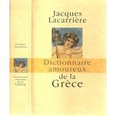 Dictionnaire Amoureux De La Gr�ce de Lacarri�re, Jacques