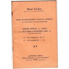 cours d'enseignement musical général - cours initial 1ère année - 50 lectures chantées ( sol 2ème) - A1 sans accompagnement