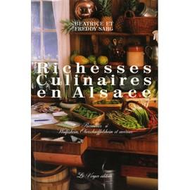 Richesses Culinaires En Alsace - Béatrice Sarg