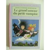 Le Grand Amour Du Petit Vampire de Angela Sommer-Bodenburg