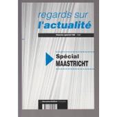 Regards Sur L'actualite - Special Maastricht de Christian De Boissieu Fran�oise De La Serre Jean Raux