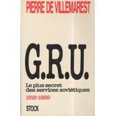 Gru - Le Plus Secret Des Services Sovi�tiques, 1918-1988 de Clifford Kiracoff
