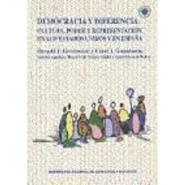 Democracia y diferencia : cultura, poder y representación en los Estados Unidos y en España - Collectif
