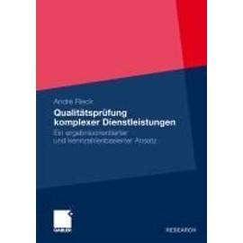 Qualitätsprüfung komplexer Dienstleistungen - André Rieck