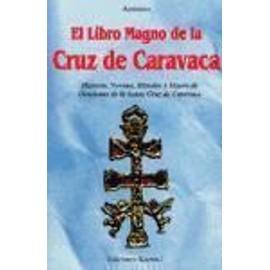 Libro magno de la Cruz de Caravaca