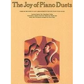 The Joy of Piano Duets: Familiar Melodies in Easy Arrangements