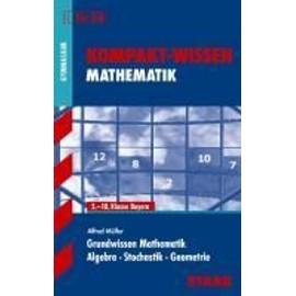 STARK Kompakt-Wissen Gymnasium - Mathematik Grundwissen 5.-10. Klasse - Bayern