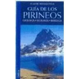 Guía de los Pirineos : geología, ecología, biología - Claude Dendaletche Pui