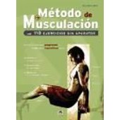 M�todo De Musculaci�n : 110 Ejercicios Sin Aparatos de Olivier Lafay