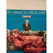 Tu Veux Ou Tu Veux Pas - Zanini