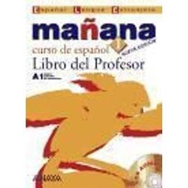 Manana 1. - Curso De Espanol Libro Del Profesor - Isabel Lopez Barbera