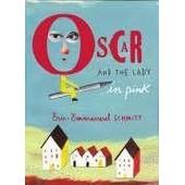 Oscar And The Lady In Pink de �ric-emmanuel schmitt