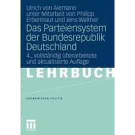 Alemann, U: Parteiensystem der Bundesrepublik Deutschland - Ulrich Von Alemann