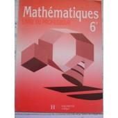 Math�matiques, 6e - Livre Du Professeur de Vinrich