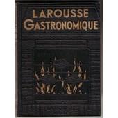 Larousse Gastronomique. de MONTAGNE PROSPER, GOTTSCHALK DOCTEUR.