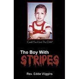 The Boy with Stripes - Rev Eddie Wiggins