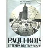Paquebots : Le Temps Des Travers�es de Michel Mohrt et Guy Feinstein