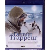 Le Dernier Trappeur [Blu-Ray] de Nicolas Vanier
