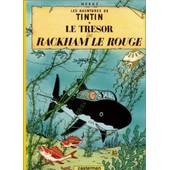 Le Tr�sor De Rackham Le Rouge - Les Aventures De Tintin. Quatri�me Plat B1 / Dos Rouge. de herg�