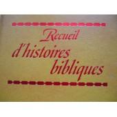 Recueil D'histoires Bibliques de Collectif