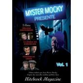 Myster Mocky Vol 1 : Cellule Insonorisee, Le Diable En Embuscade, T�moins De Choix de Mocky Jean Pierre