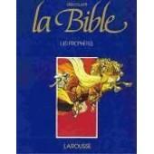 D�couvrir La Bible N� 4 - Les Proph�tes - La Bible En Bd de �tienne dahler