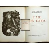 L'ami Des Livres de L�o Larguier