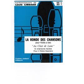 """LA RONDE DES CHANSONS pour FLÛTES A BEC """"Au clair de la Lune"""" - Partition de 12 Chansons"""