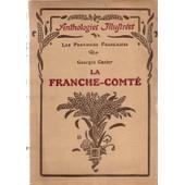 La Franche-Comt� de Georges Gazier