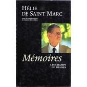 M�moires, Les Champs De Braises de Saint Marc H�lie de