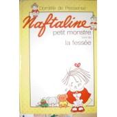 Naftaline Petit Monstre Suivi De La Fess�e de Domitille De Pressens�