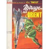 Une aventure de Michel Tanguy, Mirage sur l'Orient