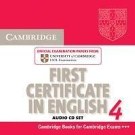 Cambridge First Certificate in English 4: Official Examination Papers from University of Cambridge ESOL Examinations - Cambridge Esol
