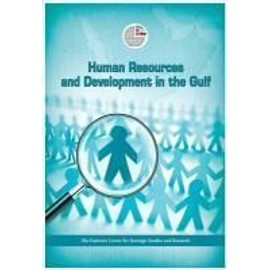 Human Resources and Development in the Arabian Gulf - Collectif