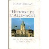 Histoire De L'allemagne de henry bogdan