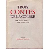 Trois Contes De La Col�re de Pourrat Henri