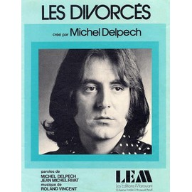 LES DIVORCES (Michel Delpech)