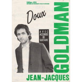 "JEAN-JACQUES GOLDMAN ""doux"". Partiton"