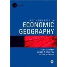 Key Concepts in Economic Geography - Collectif