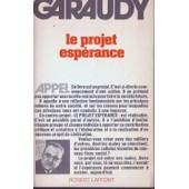 Le Projet Esp�rance de Roger Garaudy