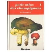 Petit Atlas Des Champignons, Tome 1 de henri romagnesi