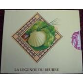 La Legende Du Beurre de Claire Delfosse