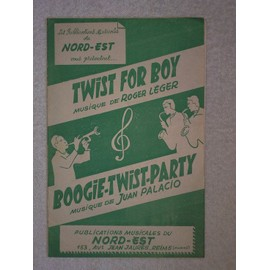 """""""twist for boy""""   (musique de roger léger)   //   """"boogie-twist-party""""   (musique de juan palacio)"""